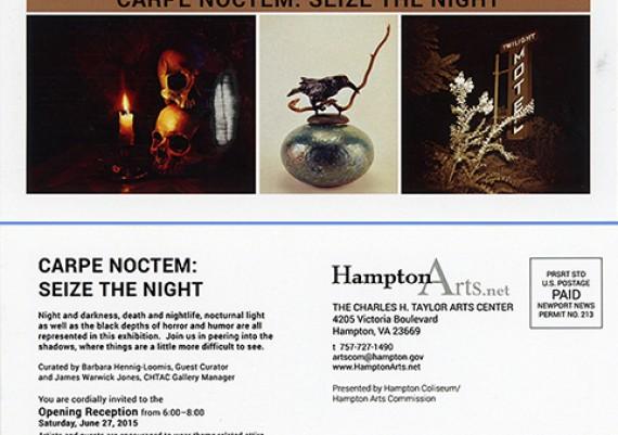 2015, Carpe Noctem, Charles Taylor Art Center, Hampton, Virginia