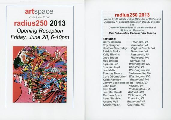 2013, 250 Radius, Artspace Gallery, Richmond, Virginia