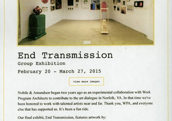 2015, End of Transmission, Nobile & Admundsen Gallery, Norfolk, Virginia